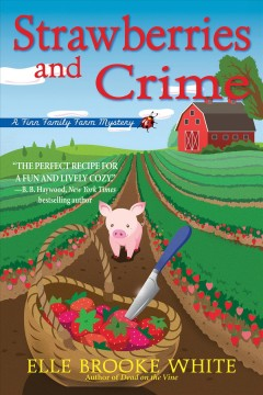 Strawberries and Crime