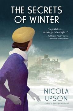 The Secrets of Winter : A Josephine Tey Mystery