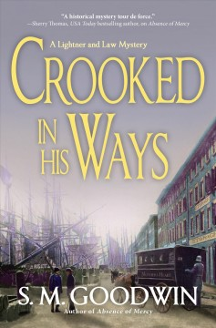 Crooked in His Ways : A Lightner and Law Mystery