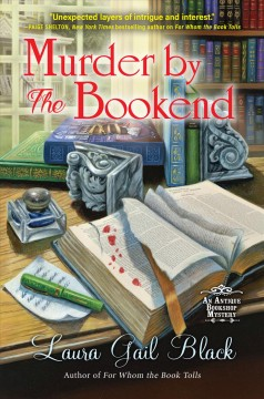 Murder by the bookend Laura Gail Black.