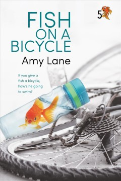 Fish on a Bicycle Amy Lane.