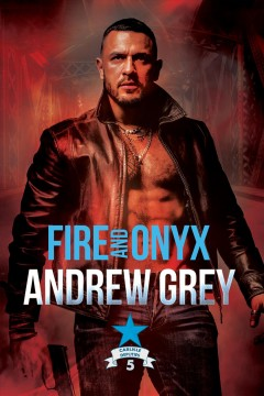 Fire and Onyx Andrew Grey.