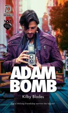 Adam bomb Kilby Blades.