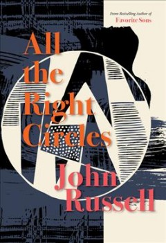 All the right circles : a novel