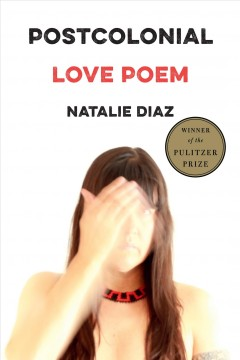Postcolonial Love Poem : Poems