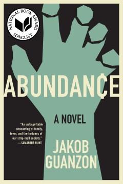 Abundance A Novel / Jakob Guanzon