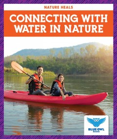 Connecting with Water in Nature