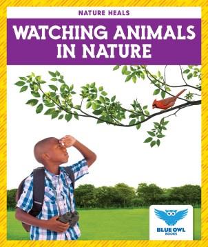 Watching Animals in Nature