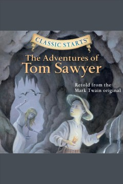 The adventures of Tom Sawyer [electronic resource] / Mark Twain and Martin Woodside.