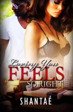 Loving You Feels So Right : Alana and Jakobi