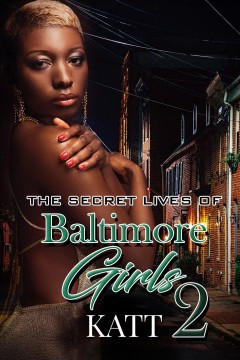 The Secret Lives of Baltimore Girls 2