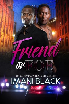 Friend or Foe : Brice Simpson Hood Mysteries