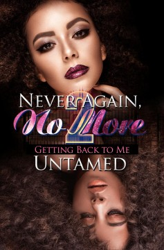 Never again, no more 2 : getting back to me