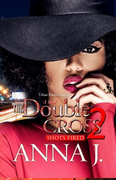 The Double Cross 2 : Shots Fired