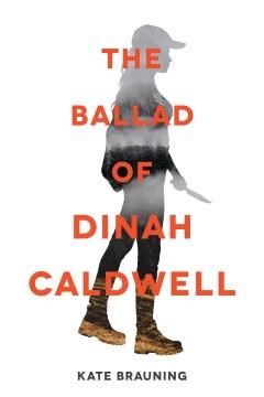 The Ballad of Dinah Caldwell