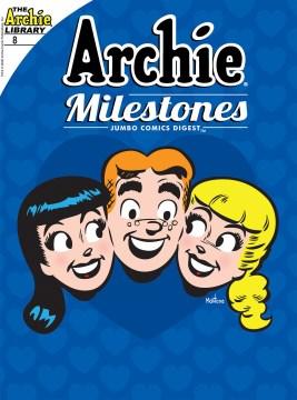 Archie milestones. Issue 8