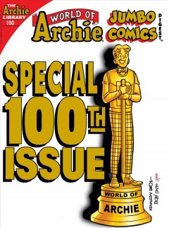 World of Archie double digest. Issue 100