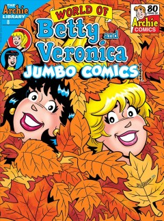World of Betty & Veronica digest. Issue 8