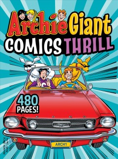 Archie Giant Comics Digests 18 : Archie Giant Comics Thrill