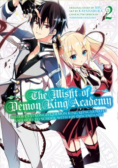 The Misfit of Demon King Academy 2 : History's Strongest Demon King Reincarnates and Goes to School With His Descendants