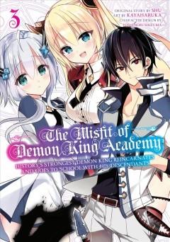The Misfit of Demon King Academy 3 : History's Strongest Demon King Reincarnates and Goes to School With His Descendants