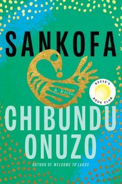 Sankofa : A Novel