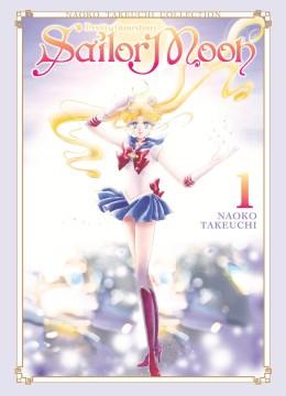 Sailor Moon 1 : Naoko Takeuchi Collection