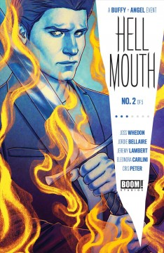 A Buffy + Angel event. Issue 2, Hellmouth