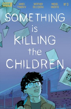 Something is Killing the Children. Issue 3