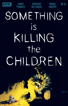 Something is Killing the Children. Issue 4