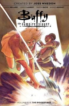 Buffy the vampire slayer. Volume 5, issue 17-20