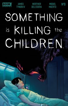 Something is killing the children. Issue 9