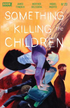 Something is killing the children. Issue 20