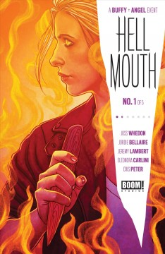 A Buffy + Angel event. Issue 1, Hellmouth