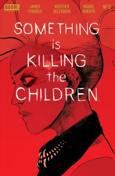 Something is Killing the Children. Issue 2