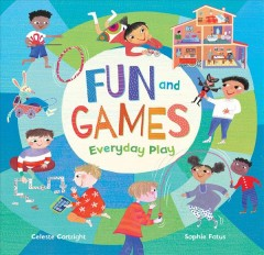 Fun and games : everyday play