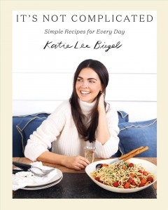 It's not complicated : simple recipes for every day