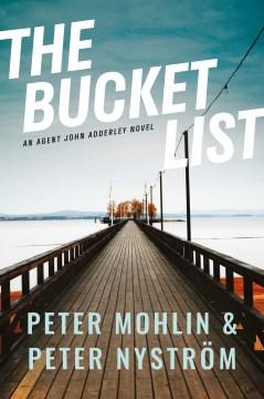 The bucket list Peter Mohlin