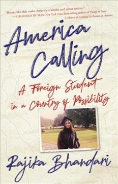 America Calling : A Foreign Student in a Country of Possibility