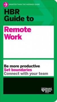Hbr Guide to Remote Work