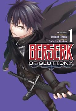 Berserk of gluttony. Volume 1