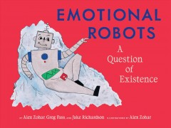 Emotional robots : a question of existence