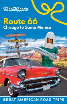 Roadtrippers Route 66. Chicago to Santa Monica
