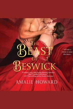 The beast of Beswick [electronic resource] / Amalie Howard.