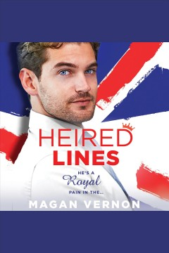 Heired lines [electronic resource] / Magan Vernon.