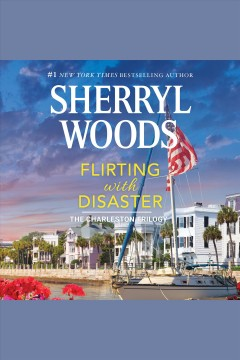 Flirting with disaster [electronic resource] / Sherryl Woods.