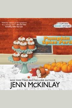 Pumpkin spice peril [electronic resource] / Jenn McKinlay.