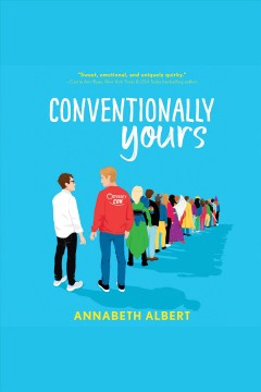 Conventionally yours [electronic resource] / Annabeth Albert.