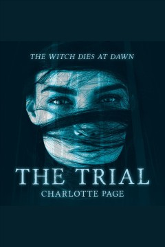 The trial [electronic resource] / Charlotte Page.