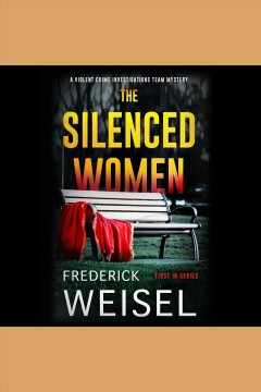 The silenced women [electronic resource] / Frederick Weisel.